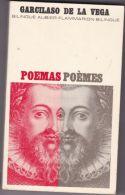 Garcilaso De La Vega - Bilingue - Espagnol - Français - Poemas - Poèmes - Poetry