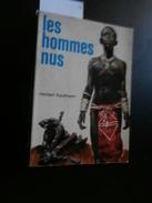 Herbert Kaufmann : Les Hommes Nus (Cameroun) 1968 Pierre Joubert - History