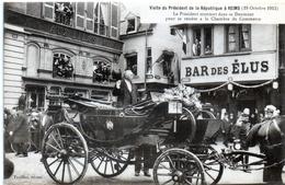 """-E-   Visite Du Président De La République à REIMS (19 Octobre 1913) / BAR DES ELUS / Magasin MODES """"AUX LILAS"""" - Reims"""
