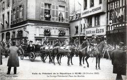 -E-   Visite Du Président De La République à REIMS (19 Octobre 1913) / BAR DES ELUS /  Place Des Marchès - Reims