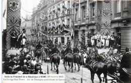 -E-   Visite Du Président De La République à REIMS (19 Octobre 1913) / Cortège Rue Thiers Arc Des Sports - Reims