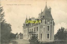 44 Machecoul, Chateau Du Treil, Carte Pas Courante Affranchie 1909 - Machecoul