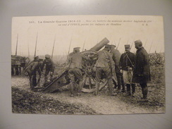 A417. CPA. MILITARIA. La Grande Guerre 1914-15. Mise En Batterie Du Nouveau Mortier... Beau Plan Animé. Ecrite 1915 - Manöver