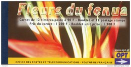 POLYNESIE 2004 CARNET N° C723 ** FLEURS DU FENUA - Cote 30  € - Markenheftchen