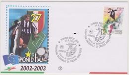 ITALIA :  FDC  Juventus Campione D'Italia 2002-2003 - Annullo Torino Del 30.8.2003 - F.D.C.