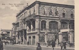 CPA - Alep - Place Bab El Faraje - Rue Naora - Syrie