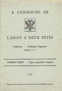 A L'ENSEIGNE DE L'AIGLE A DEUX TETES - TYPES POPULAIRES LIEGEOIS D'après CHARLES BURY - 1965 - Culture