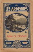 GUIDE COSYN Vers 1920 - VALLEE DE L'AMBLEVE : AYWAILLE-REMOUCHAMPS-NONCEVEUX-CHEVRON-COO-STAVELOT-TROIS-PONTS - Culture