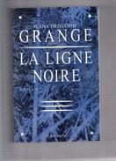 "JEAN - CHRISTOPHE  GRANGE  --  """"  LA  LIGNE  NOIRE  """" --  ALBIN  MICHEL  --  TTBE......... - Fantastic"