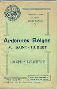 GUIDE COSYN (années 20)  ARDENNES BELGE - IV. SAINT-HUBERT - CHAMPLON - LAVACHERIE - Culture