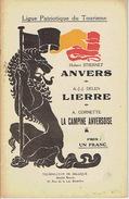 Ligue Patriotique Du Tourisme (vers 1920) ANVERS Par H. STIERNET - LIERRE Par A.-J.-J. DELEN - LA CAMPINE ANVERSOISE - Culture