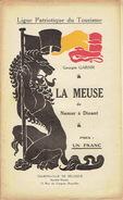 Ligue Patriotique Du Tourisme (vers 1920) LA MEUSE De NAMUR à DINANT Par Georges GARNIR - België