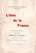 Poésie L'âme De La France Par Abbé J.M. Montmasson, Infirmier Militaire. Dédicace Manuscrite De L'auteur. - Poésie