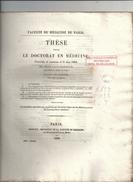 THESE POUR LE DOCTORAT EN MEDECINE Par Rene-louis BATAULT Ne A CHARTRES Du 8 MAI 1844.  39 PAGES - Diplômes & Bulletins Scolaires