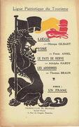 Ligue Patriotique Du Tourisme (vers 1920) LIEGE Par O. GILBART - VISE Par F. ANSEL - LE PAYS DE HERVE Par T. BRAUN - Culture