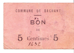 Bon De 5c Commune De BACHANT 14-18 - Bons & Nécessité