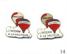 """LOT 2 Pin´s Montgolfières - Novasam """" L'Intérim à La Hauteur"""" - Versions Gris Clair & Foncé. Est. B.I. - Montgolfier"""
