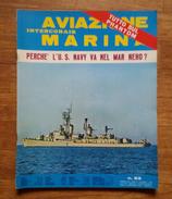 """RIVISTA MILITARE -  """"AVIAZIONE INTERCONAIR MARINA"""" - FEBBRAIO 1969 - PERCHE' L'U.S. NAVY VA NEL MAR NERO? - N°53 - Aviazione"""