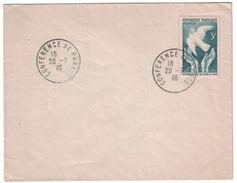 """FRANCE - 1946 LETTRE CACHET COMMEMORATIF """"CONFERENCE DE PARIS"""" + TIMBRE CONCORDANT COLOMBE - Marcophilie (Lettres)"""