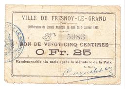 Bon De25c Ville De FRESNOY-LE-GRAND 5 Janvier 1915 - Bons & Nécessité