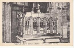 31 - PÈLERINAGE De SAINTE GERMAINE De PIBRAC - La Châsse De Sainte Germaine - Pibrac