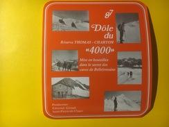"""3132 -  Suisse Valais Dôle Du """"4000"""" 1987 Montagne Alpinisme Caves De Bellefontaine - Etiquettes"""
