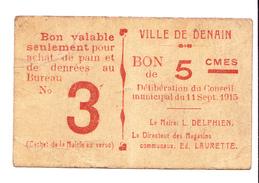 Bon 5c Ville De DENAIN 1915 - Bons & Nécessité