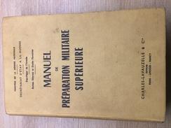 Manuel De Préparation Militaire Supérieure - Libri