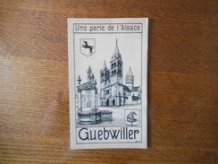 GUEBWILLER UNE PERLE DE L'ALSACE DEPLIANT - Alsace