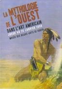 """Carte Postale """"Cart'Com"""" (2008) - La Mythologie De L'Ouest Dans L'Art Américain (indien) Rouen - Pubblicitari"""