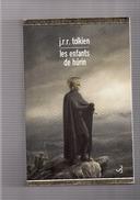 "J .R. R.  TOLKIEN  --  """"  LES  ENFANT  DE  HURIN  """"  --   CHRISTIAN  BOURGOIS  EDIT.  --  TBE - Books, Magazines, Comics"