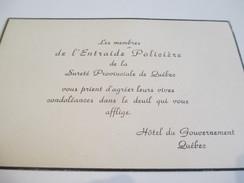 Carte De Condoléances/Canada /Les Membres De L'Entraide Policière/Sureté Provinciale Du Québec/Vers 1940-1950    FPD102 - Décès