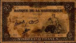 MARTINIQUE (Banque De La) 25  FRANCS De 1943/45nd  Pick 17 - France