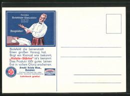 """CPA Reklame """"Holste's Bielefelder Glanzstärke"""", Mann Bestaunt Sein Weisses Hemd - Advertising"""