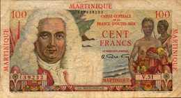 MARTINIQUE (Caisse Centrale France O.M.) 100  FRANCS De 1947/49nd  Pick 31 - France