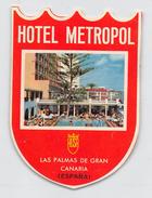 "D5311  ""HOTEL METROPOL - LAS PALMAS DE GRAN CANARIA - ESPANA"" ETICHETTA ORIGINALE - ORIGINAL LABEL - Hotel Labels"