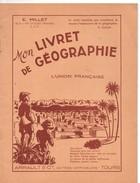Mon Livret De Géographie, L'union Française, 16 Pages, De 1953, Par MILLET, Algérie, Tunisie, - Libri, Riviste, Fumetti