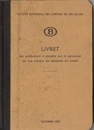 SNCB Société Nationale Des Chemins De Fer Belges Livret De Précautions Illustré En 92 Pages - Chemin De Fer