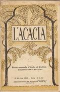 Franc Maçon Maçonnique Revue L'ACACIA De Juin 1929 En 68 Pages - Journaux - Quotidiens