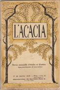 Franc Maçon Maçonnique Revue L'ACACIA De Janvier 1929 En 62 Pages - Journaux - Quotidiens