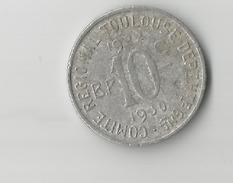 10 Centimes Chambre De Commerce TOULOUSE  ( En L état  Sur La Photo ) - Monétaires / De Nécessité