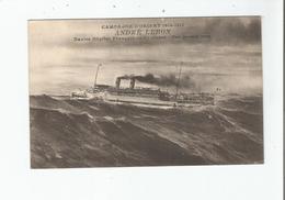 ANDRE LEBON NAVIRE HOPITAL FRANCAIS DE 1 ERE CLASSE PAR GROSSE MER (CAMPAGNE D'ORIENT 1914.17) - Weltkrieg 1914-18