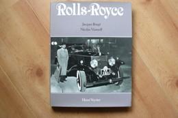 Rolls Royce - J. Borgé & N. Viasnoff - Ed. Henri Veyrier 1980 - Auto