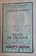 70 - Haute-Saône - Carte De Délégué - Élections Au Conseil De La République - 8 Décembre 1946 - Documents Historiques
