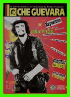 HOMMES POLITIQUES - CHE GUEVARA - EXPOSITION DU CONSEIL GÉNÉRAL DES BOUCHES-DU-RHÔNE EN 1997 - - Hommes Politiques & Militaires