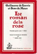 LE ROMAN DE LA ROSE.   Guillaume De LORRIS Et Jean De MEUN - Historic