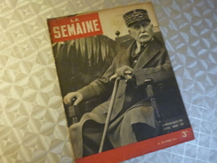 LA SEMAINE .25/09/1941. VICHY PETAIN.  BAKOU. SIBERIE. - Magazines & Papers
