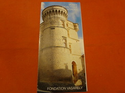Dépliant Touristique - Fondation Vasarely - Musée Didactique Gordes - Centre Architectonique Aix En Provence - Dépliants Touristiques