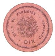 Bon 10c Ville De FOURMIES 14-18 - Bonds & Basic Needs