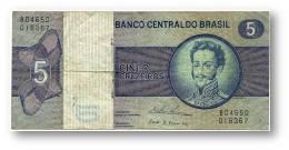 BRASIL - 5 CRUZEIROS - ND ( 1974 ) - P 192.c - Serie 4650 - Sign. 18 - Prefix B - D. PEDRO I - Brasile